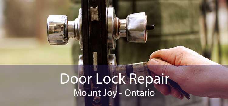 Door Lock Repair Mount Joy - Ontario