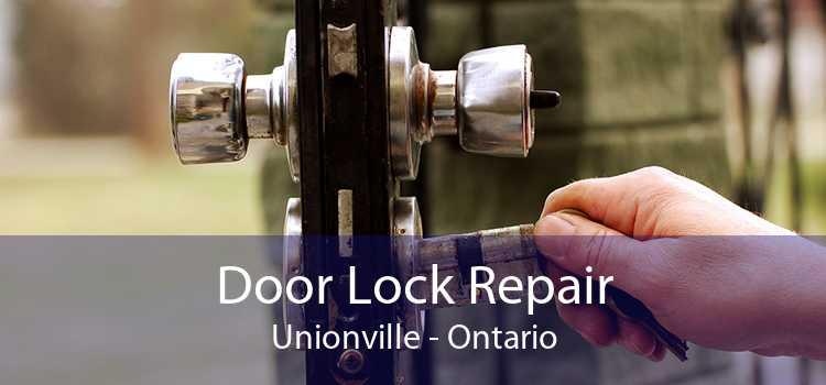 Door Lock Repair Unionville - Ontario