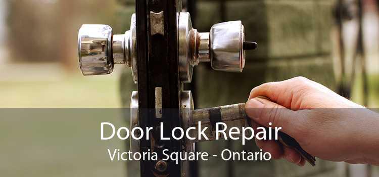 Door Lock Repair Victoria Square - Ontario