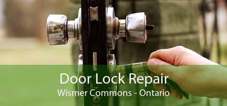Door Lock Repair Wismer Commons - Ontario