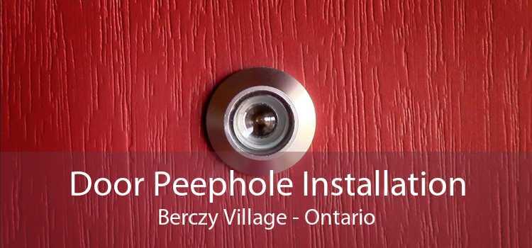 Door Peephole Installation Berczy Village - Ontario