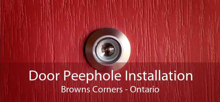 Door Peephole Installation Browns Corners - Ontario