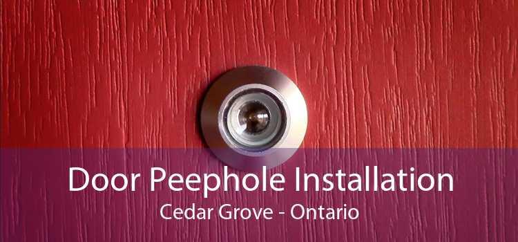 Door Peephole Installation Cedar Grove - Ontario