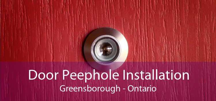 Door Peephole Installation Greensborough - Ontario