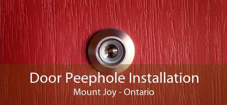 Door Peephole Installation Mount Joy - Ontario