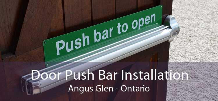 Door Push Bar Installation Angus Glen - Ontario