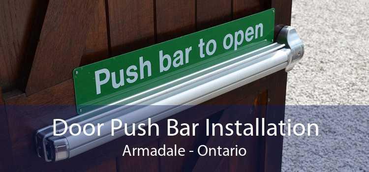 Door Push Bar Installation Armadale - Ontario