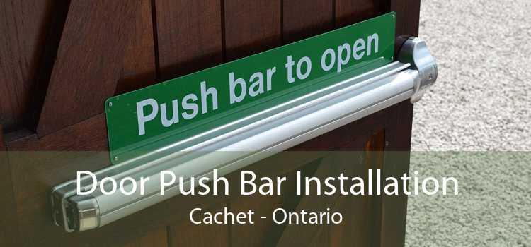 Door Push Bar Installation Cachet - Ontario