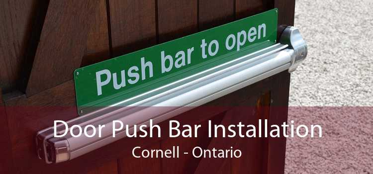 Door Push Bar Installation Cornell - Ontario