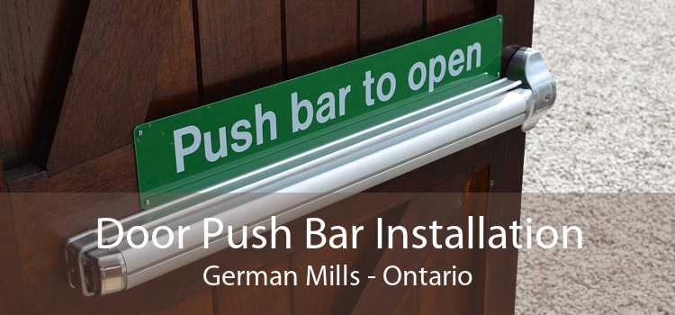 Door Push Bar Installation German Mills - Ontario