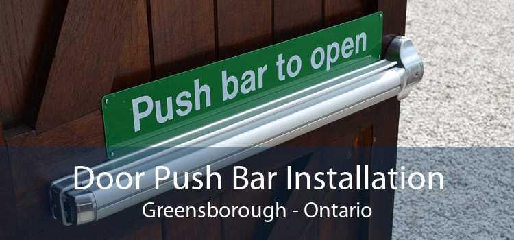 Door Push Bar Installation Greensborough - Ontario