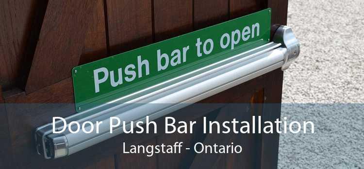 Door Push Bar Installation Langstaff - Ontario
