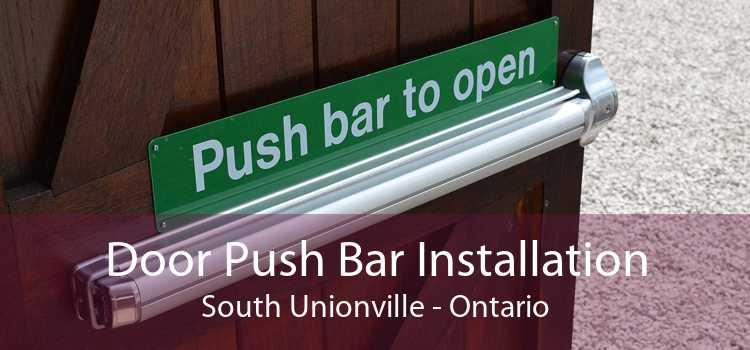 Door Push Bar Installation South Unionville - Ontario