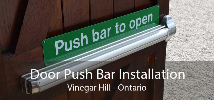 Door Push Bar Installation Vinegar Hill - Ontario
