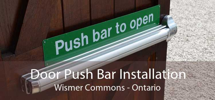 Door Push Bar Installation Wismer Commons - Ontario