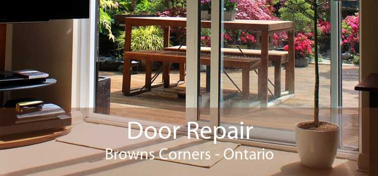 Door Repair Browns Corners - Ontario