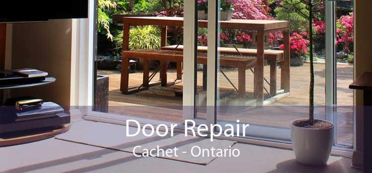 Door Repair Cachet - Ontario