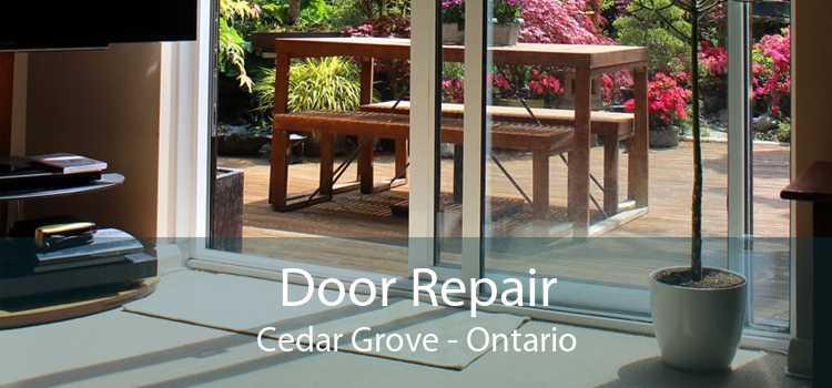 Door Repair Cedar Grove - Ontario