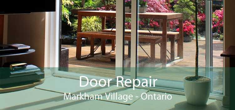 Door Repair Markham Village - Ontario