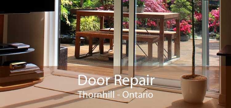 Door Repair Thornhill - Ontario