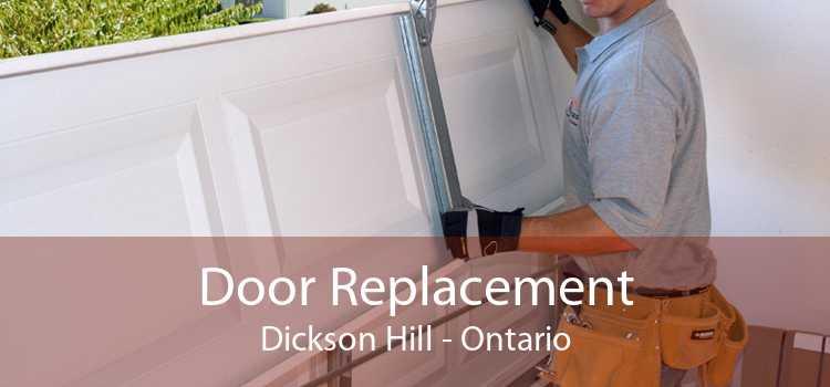 Door Replacement Dickson Hill - Ontario