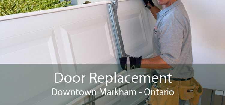 Door Replacement Downtown Markham - Ontario