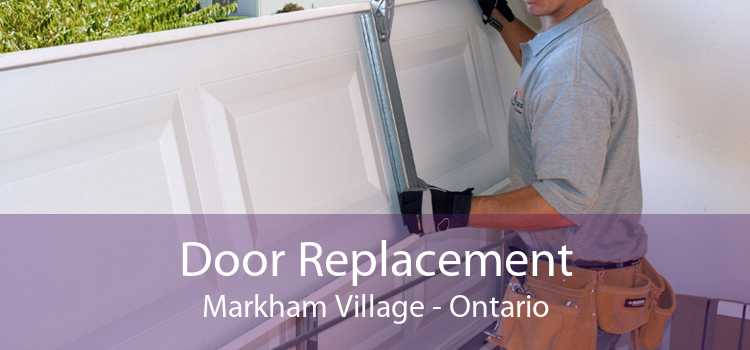 Door Replacement Markham Village - Ontario