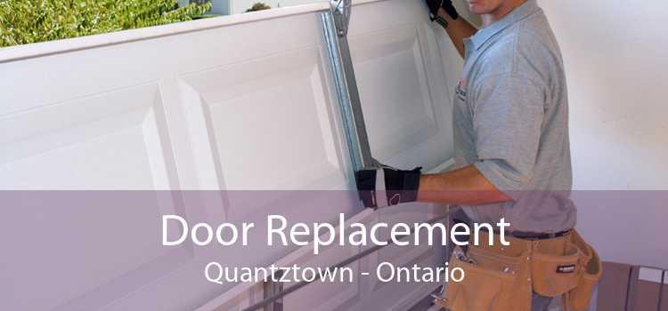 Door Replacement Quantztown - Ontario