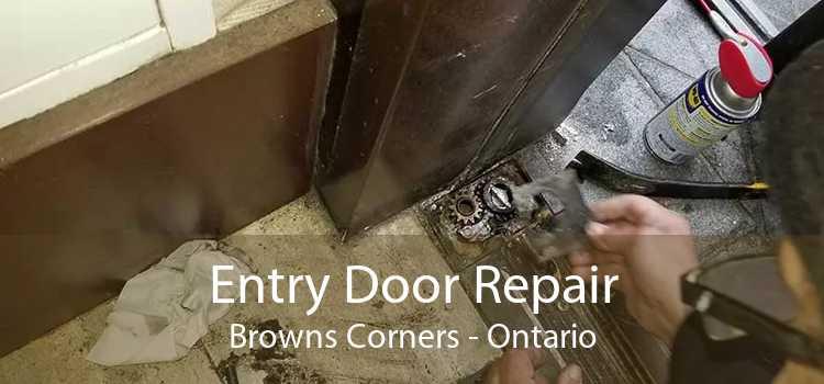 Entry Door Repair Browns Corners - Ontario