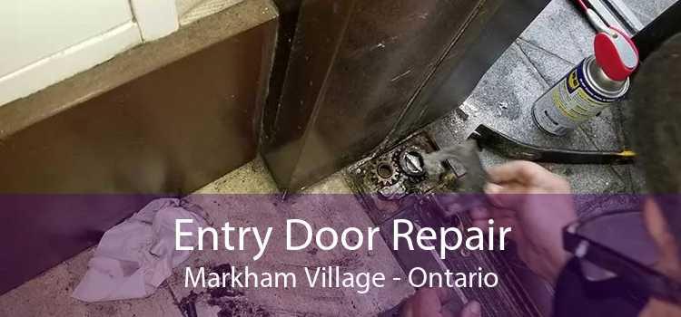 Entry Door Repair Markham Village - Ontario