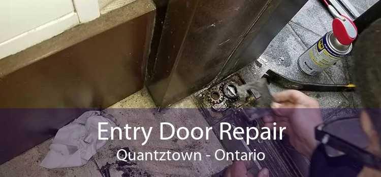 Entry Door Repair Quantztown - Ontario