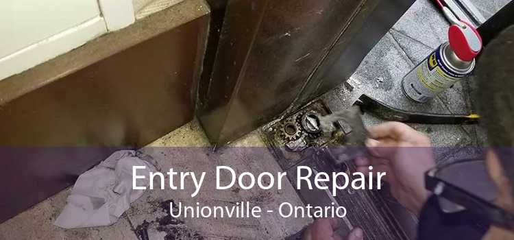 Entry Door Repair Unionville - Ontario