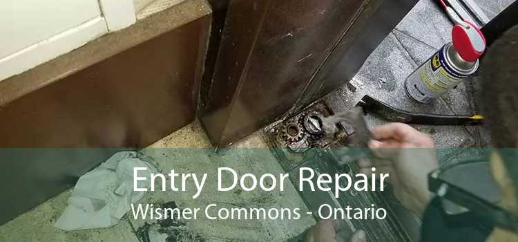 Entry Door Repair Wismer Commons - Ontario