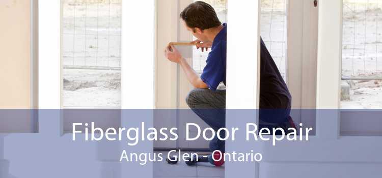 Fiberglass Door Repair Angus Glen - Ontario