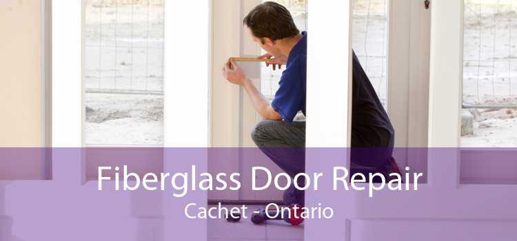 Fiberglass Door Repair Cachet - Ontario