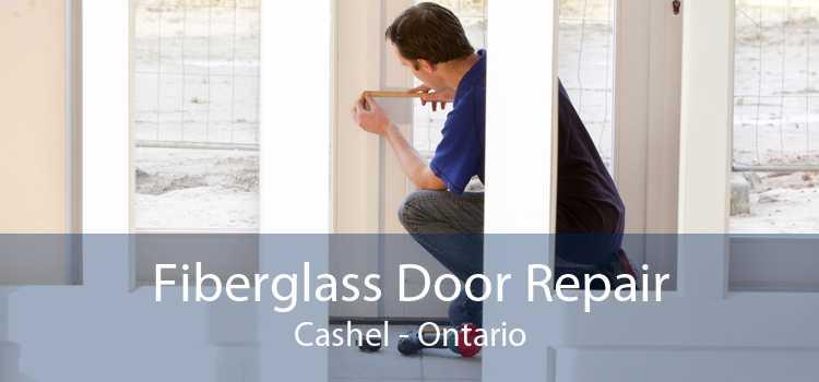 Fiberglass Door Repair Cashel - Ontario