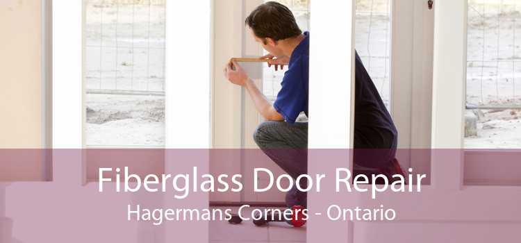 Fiberglass Door Repair Hagermans Corners - Ontario