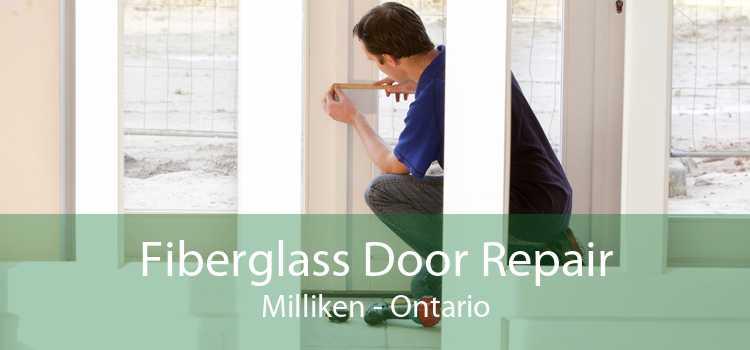 Fiberglass Door Repair Milliken - Ontario