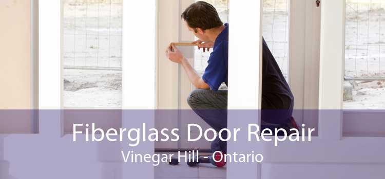 Fiberglass Door Repair Vinegar Hill - Ontario