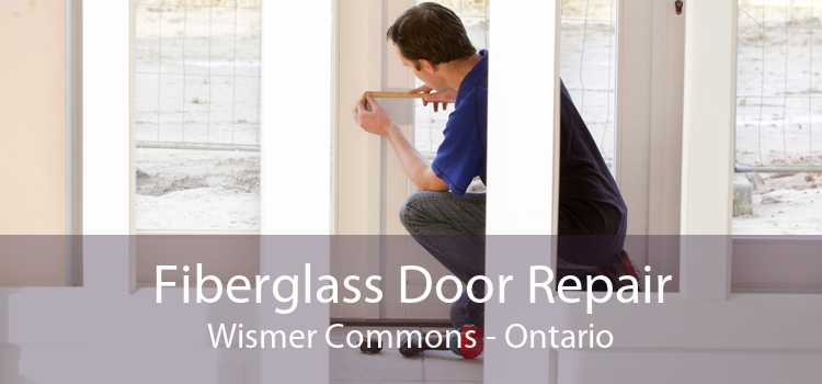 Fiberglass Door Repair Wismer Commons - Ontario