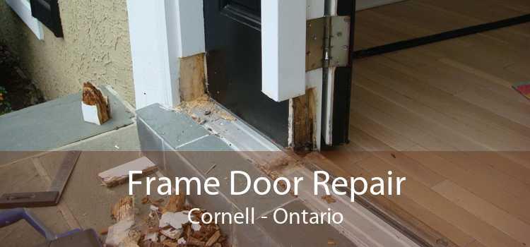Frame Door Repair Cornell - Ontario