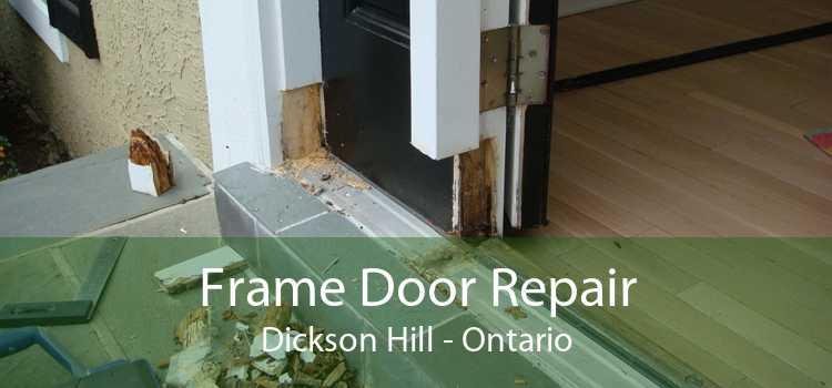 Frame Door Repair Dickson Hill - Ontario