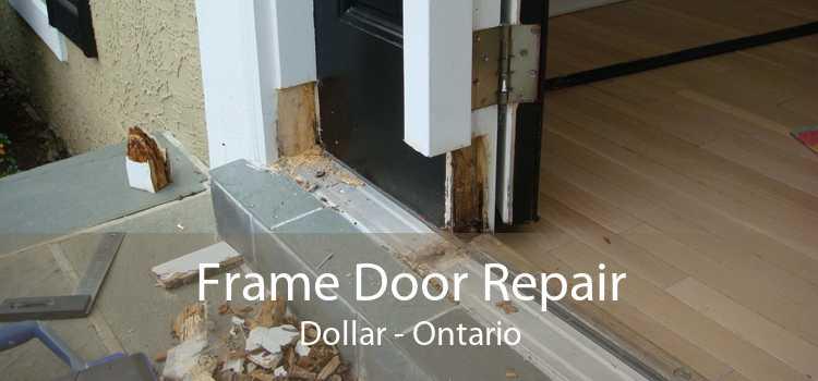 Frame Door Repair Dollar - Ontario