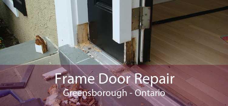 Frame Door Repair Greensborough - Ontario