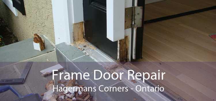 Frame Door Repair Hagermans Corners - Ontario