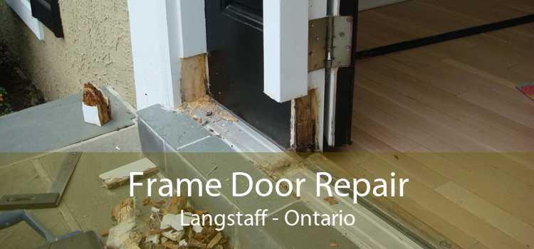 Frame Door Repair Langstaff - Ontario