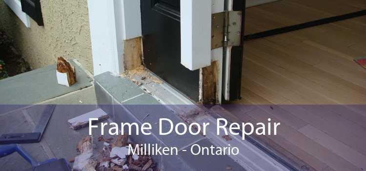 Frame Door Repair Milliken - Ontario