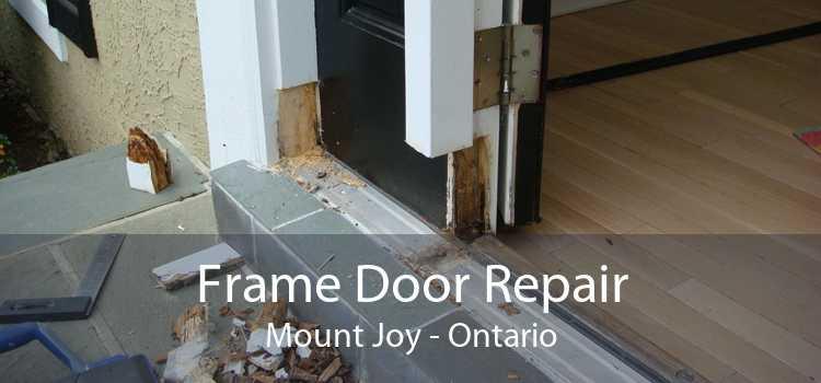 Frame Door Repair Mount Joy - Ontario