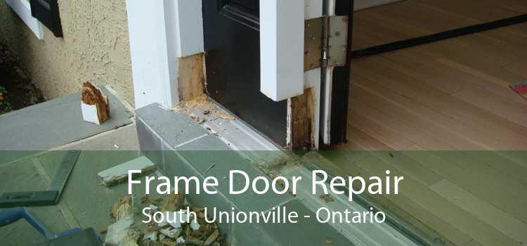 Frame Door Repair South Unionville - Ontario