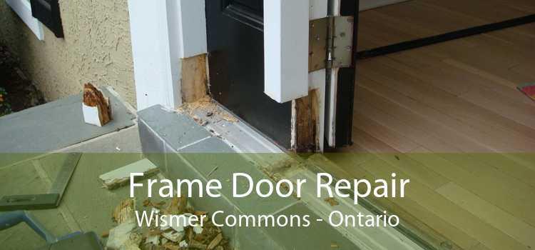 Frame Door Repair Wismer Commons - Ontario